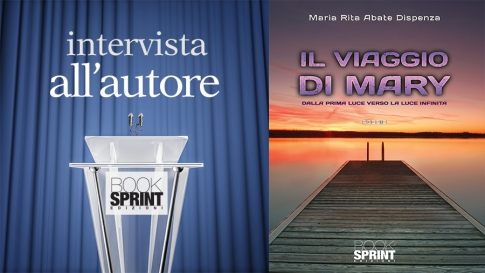 Intervista all'autore - Maria Rita Abate Dispenza