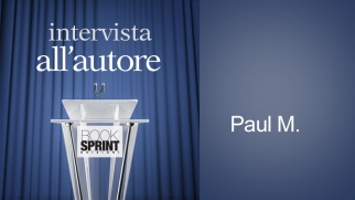 Intervista all'autore - Paul M.
