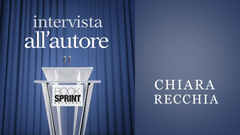 Intervista all'autore - Chiara Recchia